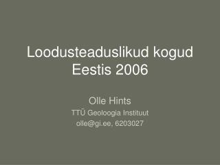 Loodusteaduslikud kogud Eestis 2006