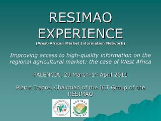 RESIMAO EXPERIENCE (West-African Market Information Network)
