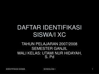 DAFTAR IDENTIFIKASI SISWA/I XC