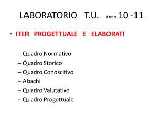 LABORATORIO   T.U.    Anno  10 -11