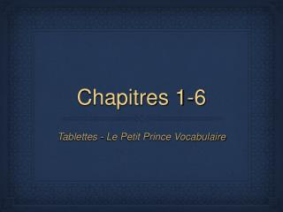 Chapitres 1-6