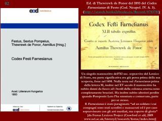Ed. di Thewrewk de Ponor del 1893 del  Codex Farnesianus  di Festo (Cod. Neapol. IV. A. 3).