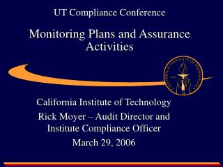 UT Compliance Conference  Monitoring Plans and Assurance Activities