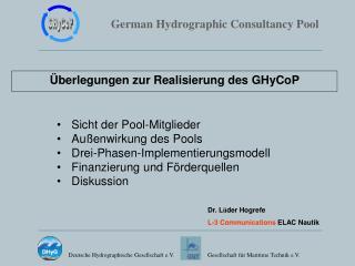 Überlegungen zur Realisierung des GHyCoP