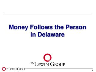 Money Follows the Person in Delaware