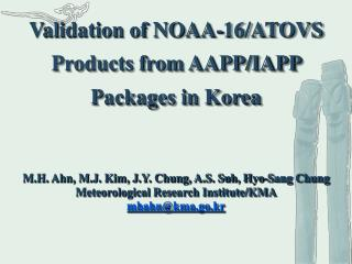 Validation of NOAA-16/ATOVS Products from AAPP/IAPP Packages in Korea