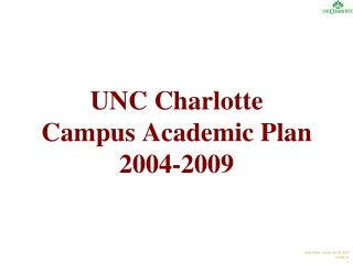 UNC Charlotte Campus Academic Plan 2004-2009
