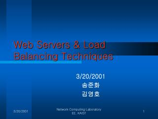 Web Servers & Load Balancing Techniques
