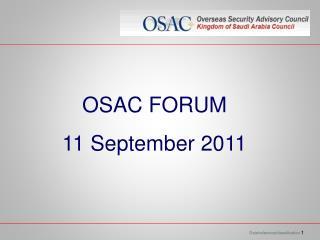 OSAC FORUM 11 September 2011
