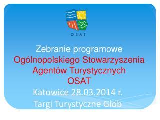 Zebranie programowe Ogólnopolskiego Stowarzyszenia Agentów Turystycznych OSAT