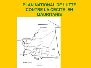 PLAN NATIONAL DE LUTTE CONTRE LA CECITE  EN MAURITANIE