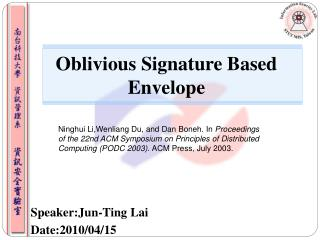 Oblivious Signature Based Envelope