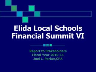 Elida Local Schools  Financial Summit VI