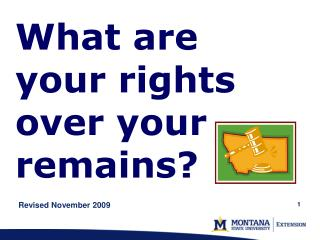 What are your rights over your remains