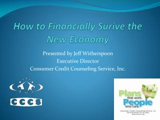 How to Financially  Surive  the New Economy