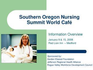 Southern Oregon Nursing Summit World Café