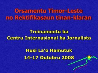 Orsamentu Timor-Leste no Rektifikasaun tinan-klaran
