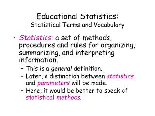 Educational Statistics: Statistical Terms and Vocabulary