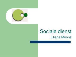 Sociale dienst Liliane Moons