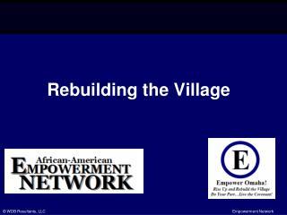 Rebuilding the Village