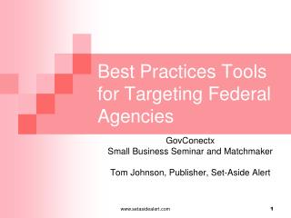 Best Practices Tools for Targeting Federal Agencies
