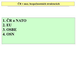 ČR  vmez. bezpečnostních strukturách