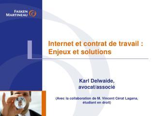 Internet et contrat de travail : Enjeux et solutions