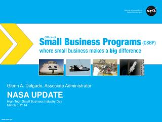 NASA Update High-Tech Small Business Industry Day March 3, 2014