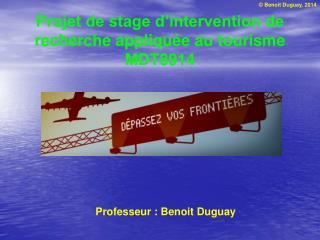 Projet de stage d'intervention de recherche appliquée au tourisme MDT8914