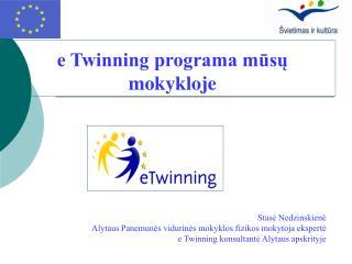 e Twinning programa mūsų mokykloje