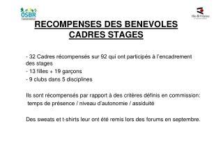 RECOMPENSES DES BENEVOLES CADRES STAGES