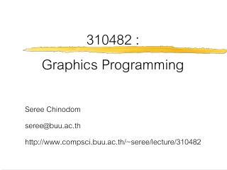310482 :  Graphics Programming