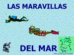 LAS MARAVILLAS