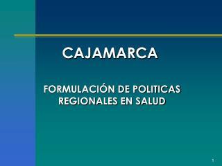 FORMULACIÓN DE POLITICAS REGIONALES EN SALUD