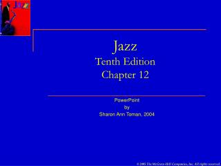 Jazz Tenth Edition Chapter 12