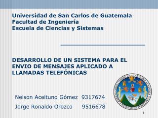 DESARROLLO DE UN SISTEMA PARA EL ENVIO DE MENSAJES APLICADO A LLAMADAS TELEFÓNICAS