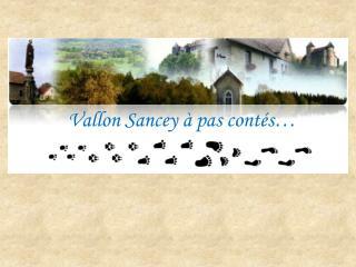 Vallon Sancey à pas contés…