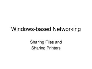 Windows-based Networking