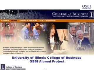University of Illinois College of Business  OSBI Alumni Project