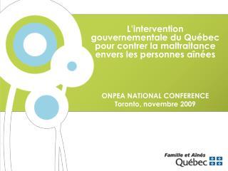 L'intervention gouvernementale du Québec pour contrer la maltraitance envers les personnes aînées