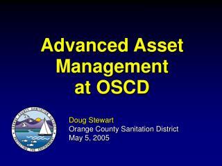 Advanced Asset Management at OSCD