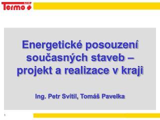 Všebořická 9 Ústí nad Labem Tel., Fax : 472 743 844 e-mail : info @ usti.termo.cz  termo.cz