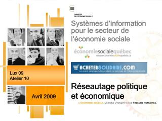 Systèmes d'information pour le secteur de l'économie sociale Réseautage politique et économique
