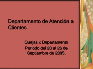 Departamento de Atención a Clientes