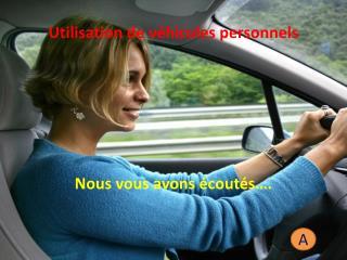 Utilisation de véhicules personnels