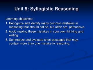 Unit 5: Syllogistic Reasoning