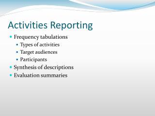 Activities Reporting