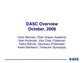 DASC Overview October, 2008