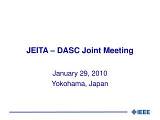 JEITA – DASC Joint Meeting