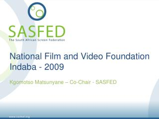 National Film and Video Foundation Indaba - 2009